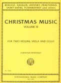 Christmas Music Vol III For Two Violins, Viola and Cello (Graham Bastable) by International Music Co